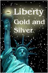 Liberty Gold and Silver LLC